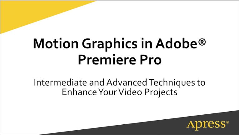 Creating Motion Graphics in Adobe Premiere Pro Online Video Course